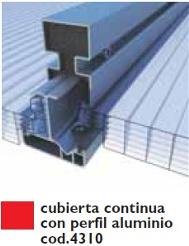 Cubierta continua con perfil de aluminio